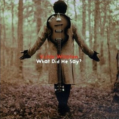 Victor Wooten - What Did He Say