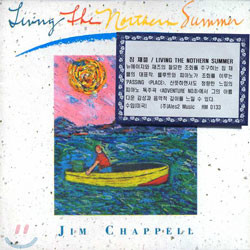Jim Chappell - Living The Northern Summer