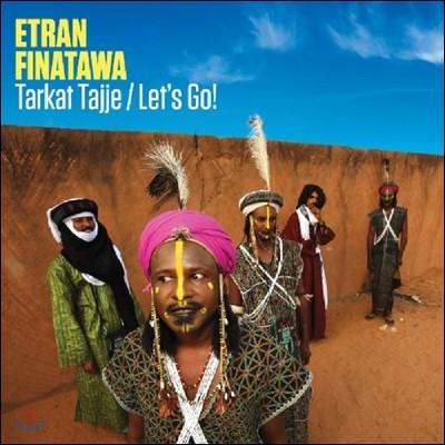 Etran Finatawa (에뜨란 피나타와) - Tarkat Tajje/Let'S Go!