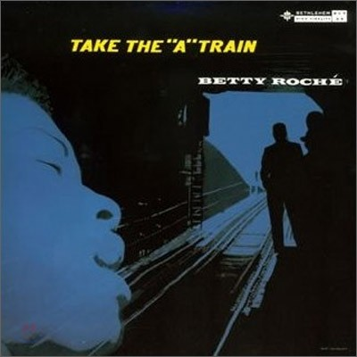 Betty Roche - Take The 'A' Train