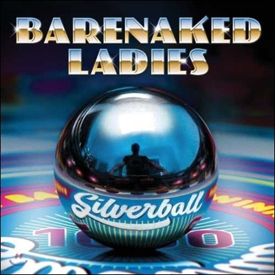 Barenaked Ladies (베어네이키드 레이디스) - Silverball [LP]