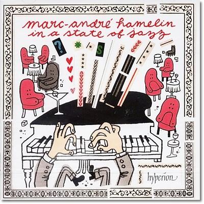 Marc Andre Hamelin - In A State Of Jazz 마르크 앙드레 아믈랭 재즈 스타일 작품집