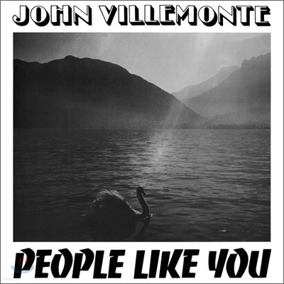 John Villemonte - People Like You (LP Miniature)