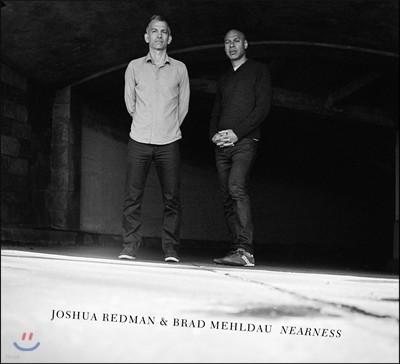 Joshua Redman & Brad Mehldau (죠슈아 레드먼 & 브래드 멜다우) - Nearness