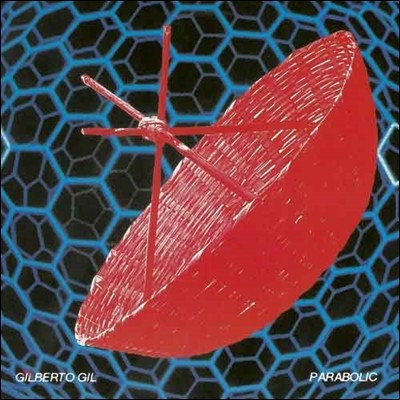 Gilberto Gil (질베르토 질) - Parabolicamara