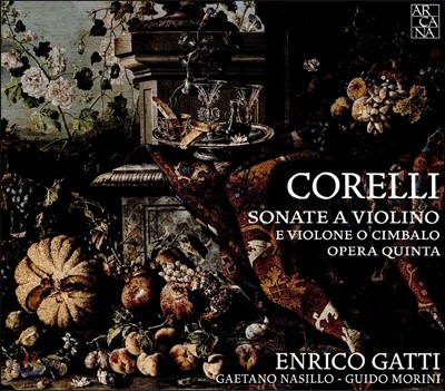 Enrico Gatti 코렐리: 바이올린, 첼로와 하프시코드 소나타 전곡집 - 라 폴리아 수록 (Corelli: Violin Sonatas Op.5 - La Folia) 엔리코 가티, 귀도 모리니