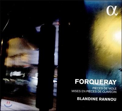 Blandine Rannou 포르크레: 클라브생[하프시코드]으로 연주하는 비올 모음곡 (Antoine Forqueray / J.-B. A. Forqueray: Pieces de Viole) 블랑딘 라누