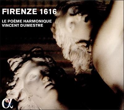 Le Poeme Harmonique 피렌체 1616 - 도메니코 벨리 / 사라치니 / 카치니 (Firenze 1616: Domenico Belli / Claudio Saracini / Giulio Caccini) 르 포엠 아르모니크