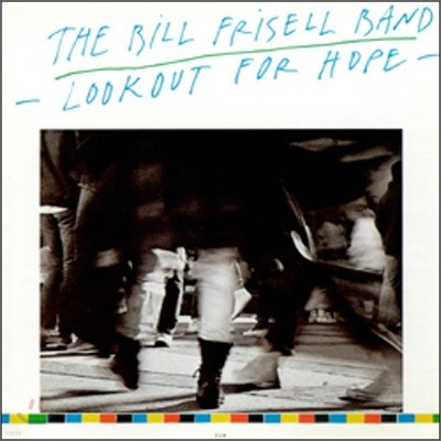 Bill Frisell - Lookout For Hope (ECM Touchstone Series)