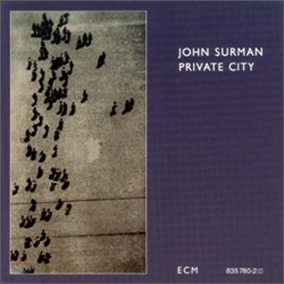 John Surman - Private City (ECM Touchstone Series)