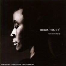 Rokia Traore - Tchamanche