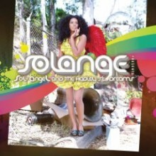 Solange - Sol-Angel & The Hadley St. Dreams