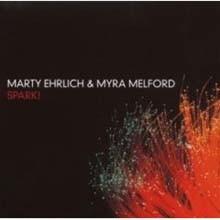 Marty Ehrlich & Myra Melford - Spark!