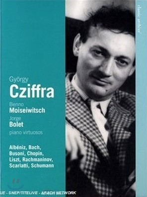 Gyorgy Cziffra 죄르지 치프라 연주집 - 바흐, 쇼팽, 리스트 (Benno Moiseiwitsch / Jorge Bolet)