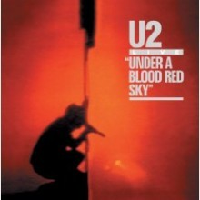 U2 - Under A Blood Red Sky [Original Recording Remastered][Super Jewel Case]