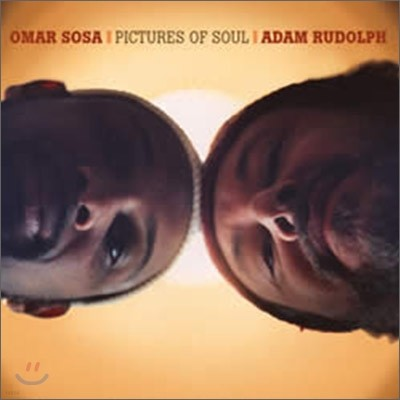 Omar Sosa & Adam Rudolph - Pictures of Soul