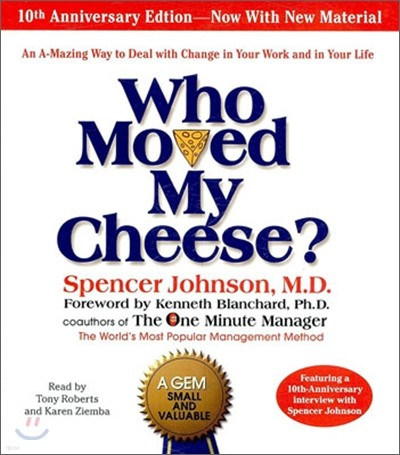 Who Moved My Cheese : Audio CD