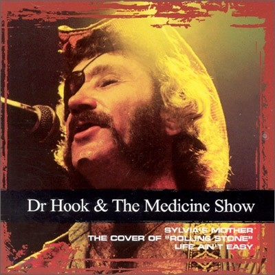 Dr. Hook & The Medicine Show - Collections