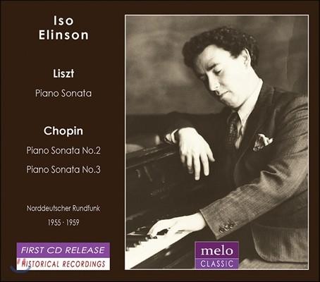 Iso Elinson 리스트: 피아노 소나타 B단조 / 쇼팽: 소나타 2, 3번 - 이소 에린슨 (Liszt: Piano Sonat in B minor / Chopin: Sonatas Opp.35 & 58)