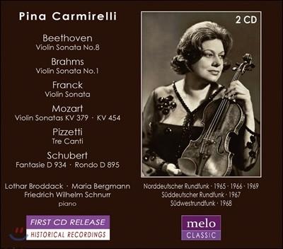 Pina Carmirelli 베토벤 / 브람스 / 프랑크 / 모차르트: 바이올린 소나타 외 - 피나 카르미렐리 (Franck, Schubert, Beethoven, Brahms, Mozart, Pizzetti: Violin Music)