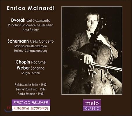 Enrico Mainardi 드보르작 / 슈만: 첼로 협주곡 / 쇼팽: 녹턴 / 베버: 소나티나 - 엔리코 마이나르디 (Dvorak / Schumann: Cello Concerto / Chopin: Nocturne / Weber: Sonatina)