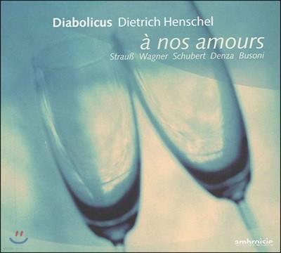 Dietrich Henschel 우리의 사랑 (A Nos Amours)