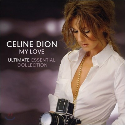 Celine Dion - My Love: Ultimate Essential Collection