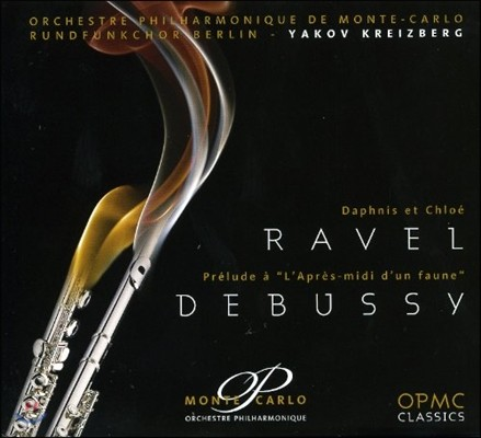 Yakov Kreizberg 라벨: 다프니스와 클로에 / 드뷔시: 목신의 오후 전주곡 (Ravel: Daphnis et Chloe / Claude Debussy: Prelude a l'Apres-Midi d'un Faune)