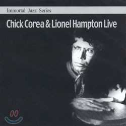 Immortal Jazz Series - Chick Corea & Lionel Hampton Live