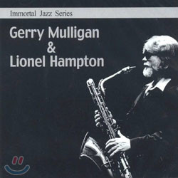 Immortal Jazz Series - Gerry Mulligan & Lionel Hampton