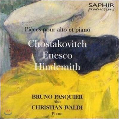 Bruno Pasquier 에네스쿠: 연주회용 소품 / 쇼스타코비치: 비올라 소나타 (Shoatakovich / Enesco / Hindemith: Works for Viola & Piano)
