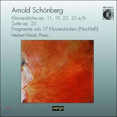 Herbert Henck 쇤베르크: 피아노 소품, 모음곡 외 (Arnold Schoenberg: Klavierstuecke Op.11, 19, 23, 33a/b, Suite Op.25)