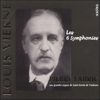 Pierre Labric 루이 비에른: 오르간 작품 1집 - 6개의 오르간 심포니 전곡 (Louis Vierne: 6 Symphonies)