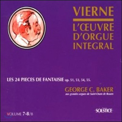 George C. Baker 루이 비에른: 오르간 작품 전곡 7-8집 (Louis Vierne: Organ Works Vol.7-8 - The 24 Pieces Of Fantasy)