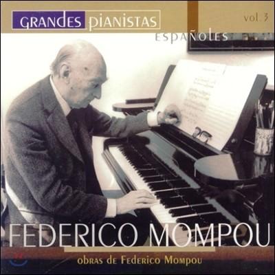 Federico Mompou 위대한 피아니스트들 3집 - 페데리코 몸푸: 전주곡, 교외, 매혹, 3개의 변주곡, 침묵의 음악 (Grandes Pianistas Vol.3)