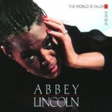 Abbey Lincoln - The World Is Falling Down (Originals Tapes, 24-Bits Remasters)