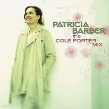 Patricia Barber -  The Cole Porter Mix