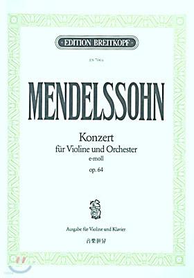 (ES 7004) MENDELSSOHN KONZERT FUR VIOLINE UND ORCHESTER E-MOLL OP.64