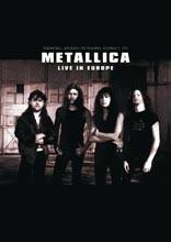 Metallica - Live in Europe