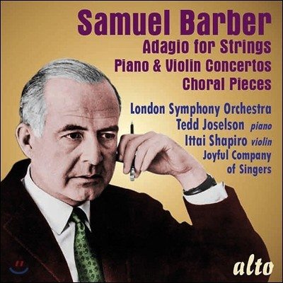 Andrew Schenck 사무엘 바버: 현을 위한 아다지오, 바이올린 협주곡, 피아노 협주곡 (Samuel Barber: Adagio for Strings, Piano & Violin Concertos, Choral Pieces) 런던 심포니