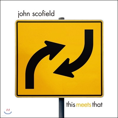 John Scofield (존 스코필드) - This Meets That [2LP]