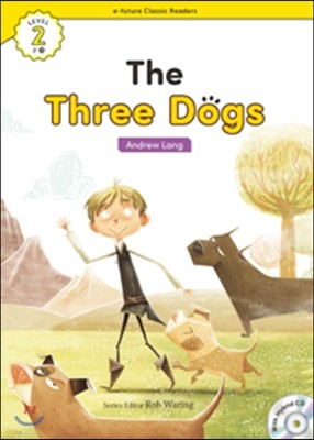 e-future Classic Readers Level 2-15 : The Three Dogs