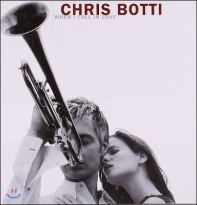 Chris Botti (크리스 보티) - When I Fall In Love