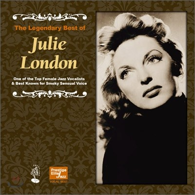 Julie London - The Legendary Best Of Julie London (Prestige Elite Jazz Vocal Best Series)