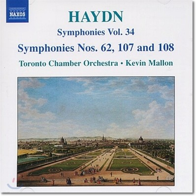Kevin Mallon 하이든: 교향곡 34집 - 62, 107, 108번 (Haydn: Symphonies Nos.62,107,108)