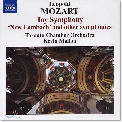 Kevin Mallon 레오폴트 모차르트: 장난감 교향곡, 신포니아 (Leopold Mozart: Symphonies)