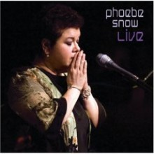 Phoebe Snow - Live At Woodstock