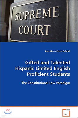 Gifted and Talented Hispanic Limited English Proficient Students