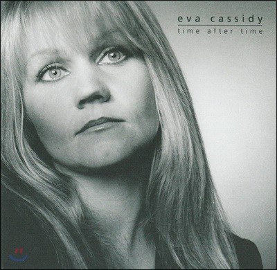 Eva Cassidy (에바 캐시디) - Time After Time