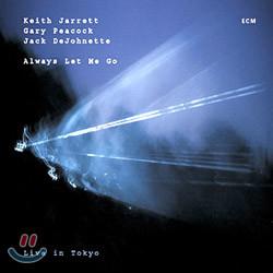 Keith Jarrett & Gary Peacock & Jack Dejohnette - Always Let Me Go